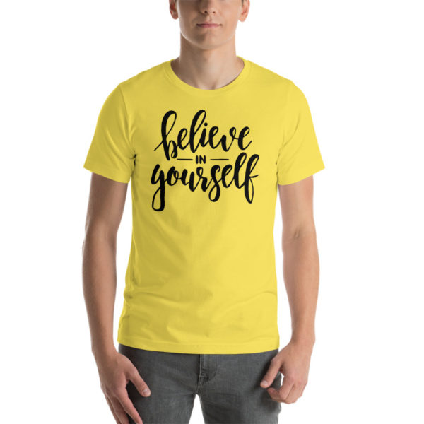 Believe In Yourself Yellow Shirt